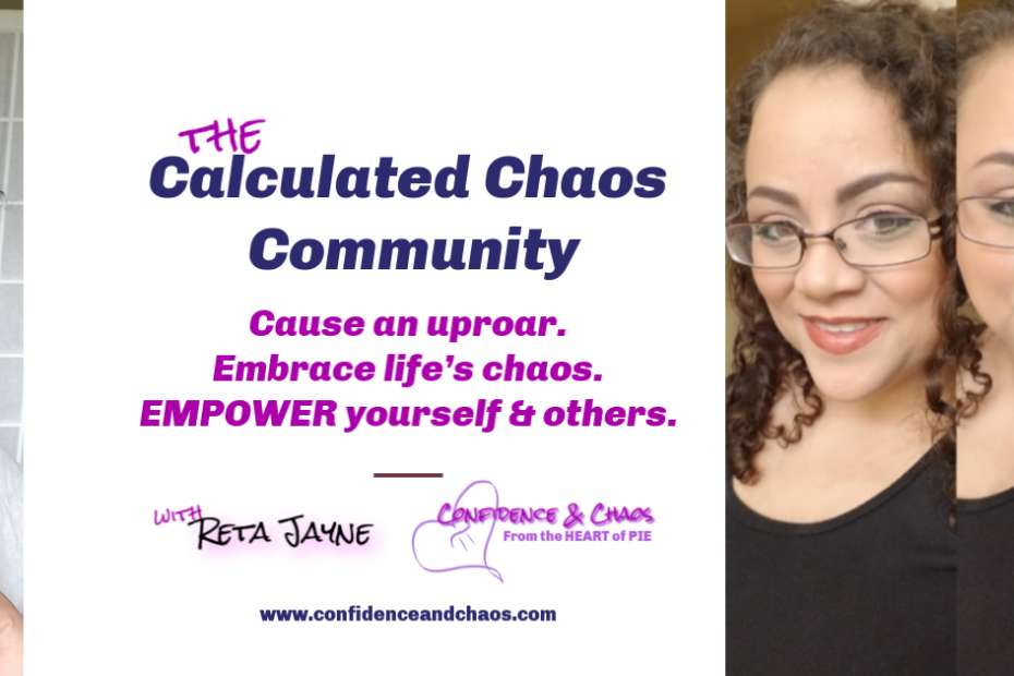 Calculated Chaos Community cover photo, Confidence & Chaos: Reta Jayne featuring NoFilter Global, VIP Facebook group