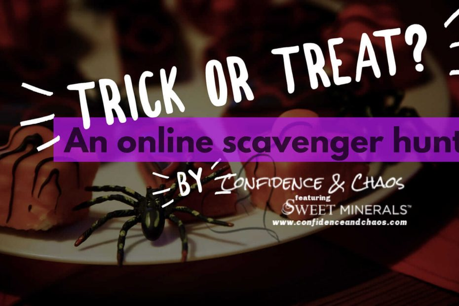 trick or treat an online scavenger hunt by confidence and chaos featuring sweet minerals, reta jayne, sweet minerals, online halloween games, free sweet minerals makeup for halloween, sweet minerals prizes for halloween, sweet minerals prizes for november, happy november, fall back