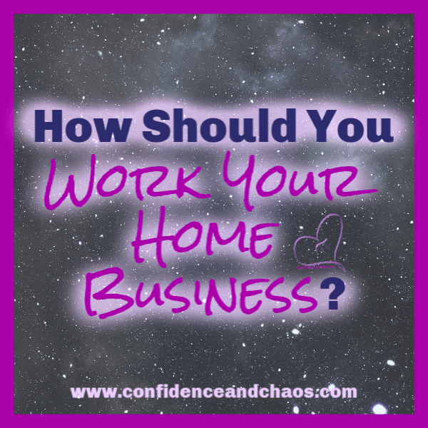 how should you work your home business, confidence and chaos featuring sweet minerals, reta jayne, direct sales training, digital marketing for direct sellers, digital marketing for mlm, digital marketing for multi level marketers