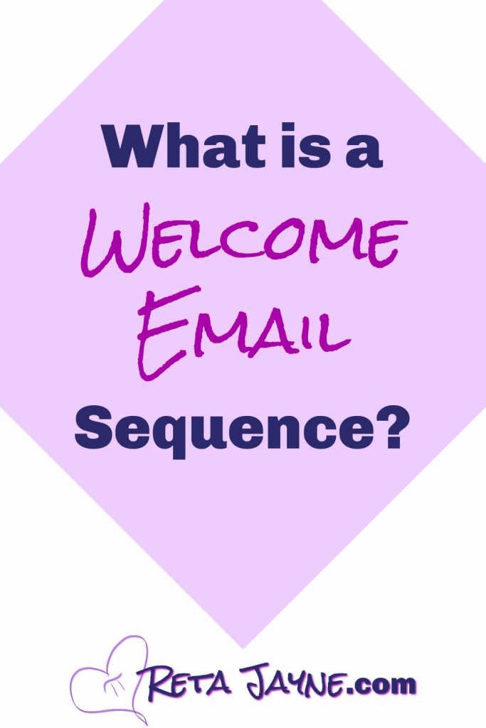 what is a welcome email sequence? reta jayne